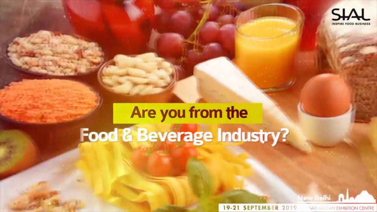 SIAL India :The Indian Food Innovation Exhibition 2019