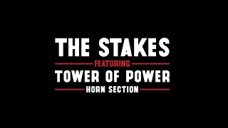 Wake Up Everybody - The Stakes feat. Tower of Power Horns & Eric King