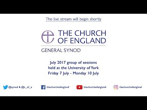 General Synod of the Church of England - Sunday 9 July afternoon session