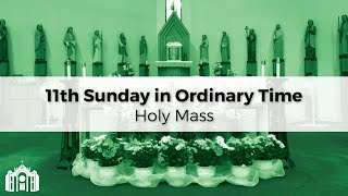 11th Sunday in Ordinary Time (11AM)
