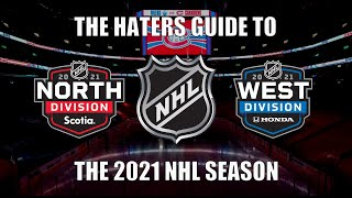 The Haters Guide to the 2021 NHL Season: North and West Edition