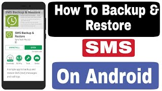 SMS Backup & Restore - How To Backup & Restore SMS On Android 2018 screenshot 3