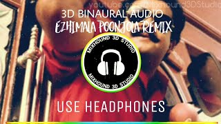 Ezhimala Poonjola | 3D Surrounding 360° Binaural (Use Headphones)  | Mixhound 3D Studio