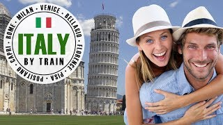 Italy by Train: The Grand Tour 2018 (2 weeks, 8 Destinations)❤ 🇮🇹