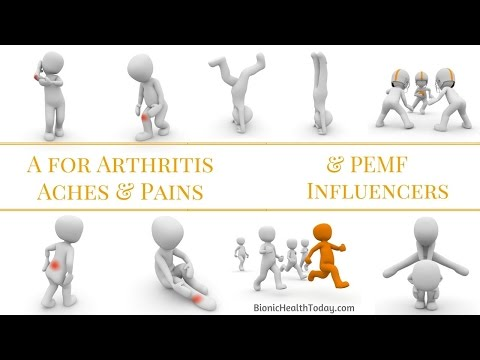 Arthritis, Aches and Pains and PEMF Influencers