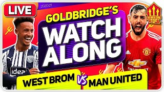 WEST BROM vs MANCHESTER UNITED With Mark GOLDBRIDGE LIVE