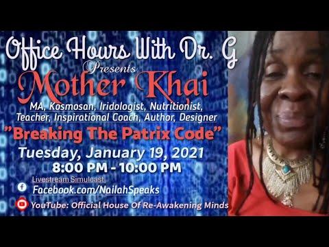 "Mother Khai - ""Breaking The Patrix Code"""