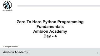 Day 04 : Zero to Hero Python Programming Ambion Academy (Sinhala)