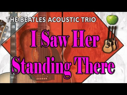 I Saw Her Standing There - The Beatles Acoustic Trio Tribute Band