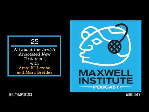 """MIPodcast #25: All about the """"Jewish Annotated New Testament,"""" with Amy-Jill Levine & Marc Brettler"""