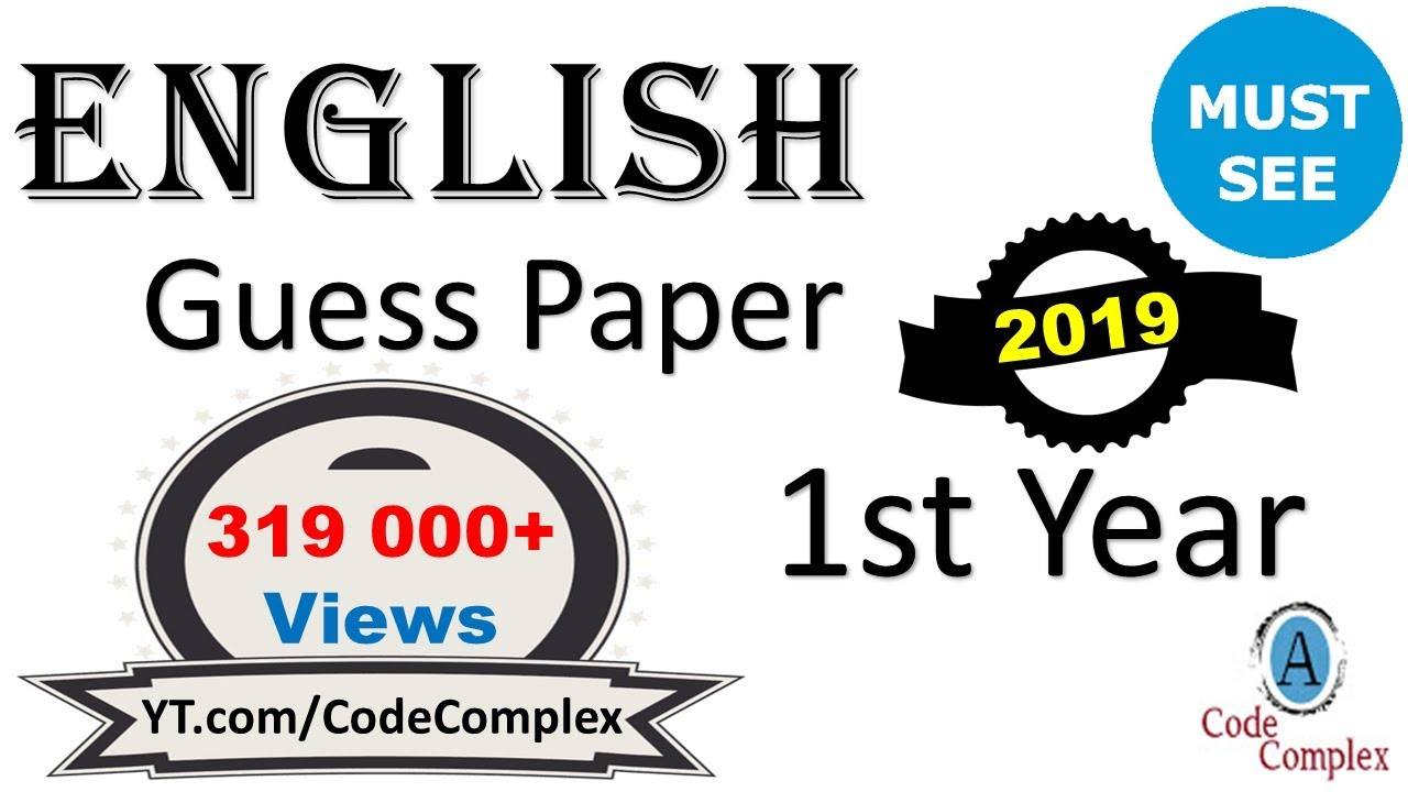 English Guess Paper 2018 - English 1st year 2018 - English Guess Paper 2018  1st year (Complex)