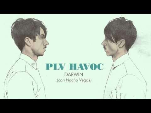PLV HAVOC con Nacho Vegas - Darwin (audio)