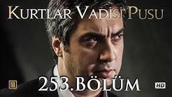 Kurtlar Vadisi Pusu 253. Bölüm HD | English Subtitles | ترجمة إلى العربية