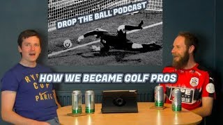 HOW TO BECOME A PGA PRO - DTB PODCAST #1