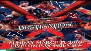 Bryan & Vinny: TNA Destination X 2009 Review