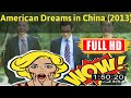 [ [Awesome!] ] No.99 @American Dreams in China (2013) #The1228peotf