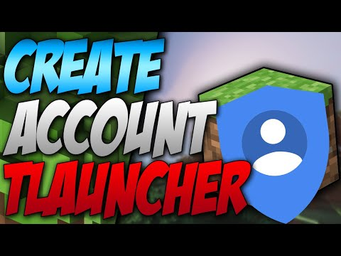 Create Account Tlauncher - How To Create Account In Minecraft Tlauncher (2021)