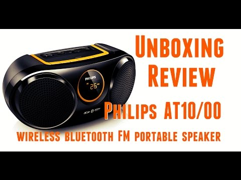Unboxing Review - Philips AT10/00 SoundMachine - wireless bluetooth FM portable speaker