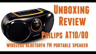 unboxing review philips at10 00 soundmachine wireless bluetooth fm portable speaker
