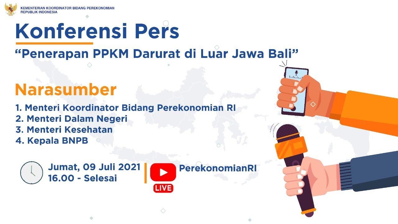Konferensi Pers PPKM Darurat Luar Jawa Bali - YouTube