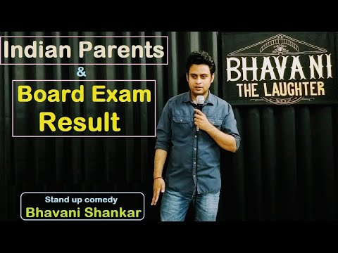 Indian parents & Board exam result | New stand up comedy by Bhavani Shankar