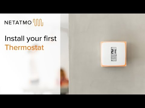 How to install your first Thermostat yourself – installing the Netatmo Thermostat