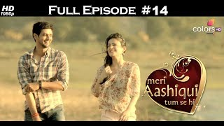 Meri Aashiqui Tum Se Hi in English - Full Episode 14