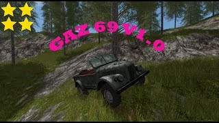 Link:https://www.modhoster.de/mods/gaz-69--2     http://www.modhub.us/farming-simulator-2017-mods/gaz-69-1-0/