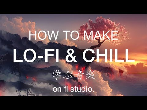How to make Lofi Hip Hop on FL Studio 12 (STARTER SAMPLE PACKS IN DESC!!)