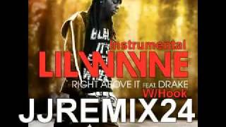 Lil Wayne ft. Drake - Right Above it (Instrumental) w/ hook + Download and Lyrics