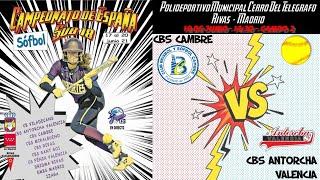 CBS CAMBRE  vs CBS ANTORCHA VALENCIA - 14:30 - GRUPO B - FASE CLASIFICACIÓN