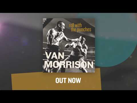 Van Morrison  Roll With The Punches Out Now Trailer