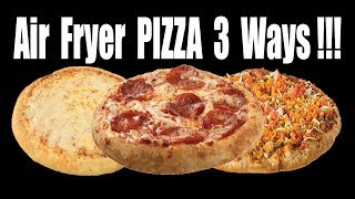 Air Fryer PIZZA 3 Ways!! - Can You Cook Pizza in an Air Fryer - The Wolfe Pit