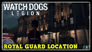 Watch Dogs Legions Royal Guard Location & Buckingham Palace Location (The Royal Tour Trophy Guide)