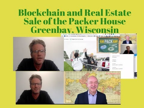 Blockchain and Real Estate - Green Bay Packer Fan Selling House on Blockchain