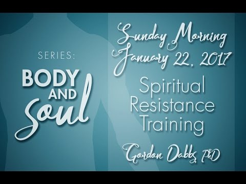 "Body & Soul: ""Spiritual Resistance Training"""