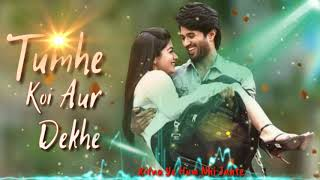 Tumhe Koi Aur Dekhe To Jalta Hai Dil Lyrics mp3 Song Download | Love Mashup | WhatsApp Status Video