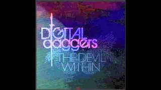 Digital Daggers - Set You Straight