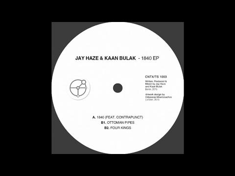 Jay Haze & Kaan Bulak - 1840 (Feat. Contrapunct)