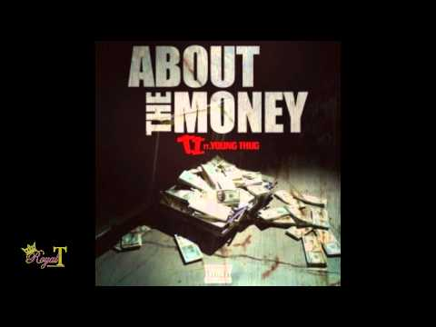 T.I. - About The Money [Instrumental] (with hook) ft. Young Thug (prod. by) Royal T