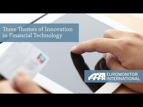 Three Themes of Innovation in Financial Technology