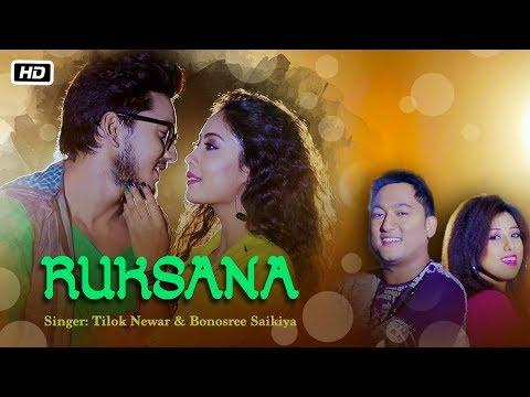 Ruksana | Tilak Newar | Priyam Pallabee | Bonosree | Latest Assamese Song 2018