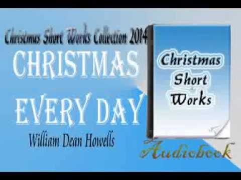Christmas Every Day William Dean Howells Audiobook