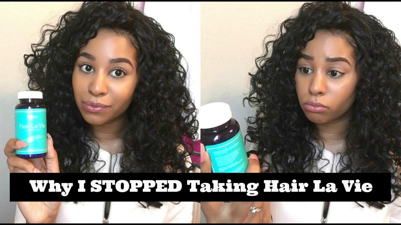 Why I Stopped Taking Hair La Vie Youtube
