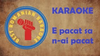 Download KARAOKE: E pacat sa n-ai pacat Negativ Versuri