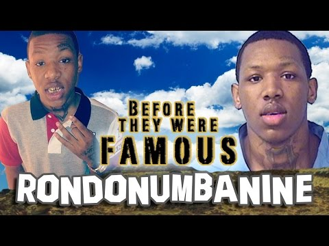 RONDONUMBANINE - Before They Were Famous - Rondo Numba 9
