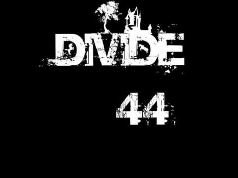Divide Fortyfour - Song For You