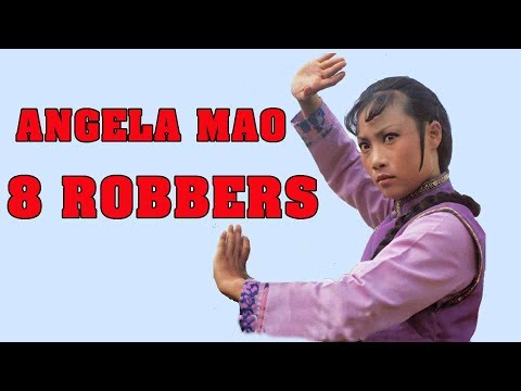 Wu Tang Collection - Angela Mao - 8 Robbers (Mandarin with E