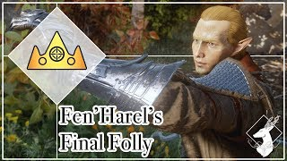 {Hahren'al} Fen'Harel's Final Folly (ft. Cole from 'The Kingdom')