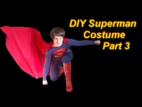 Superman Costume Tutorial Part 3 Boots And Cape